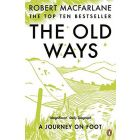 The Old Ways - A Journey on Foot